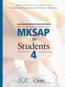 American College of Physicians' Medical Knowledge Self Assessment Program (MKSAP) 4