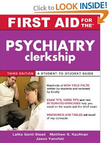 First Aid for the Psychiatry Clerkship, by Latha Stead