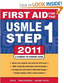 First Aid for the USMLE Step 1 - 2011, by Tao Le