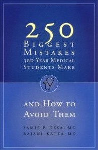 Book Review: 250 Biggest Mistakes 3rd Year Medical Students Make And How to Avoid Them