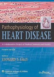 Lilly pathophysiology of heart diseases 5th edition