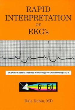 Dubin's Rapid Interpretation of EKGs